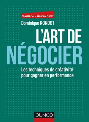 l art de negocier dominique rondot
